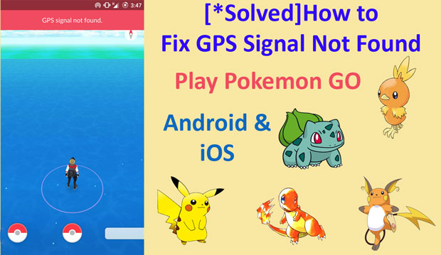 Fix GPS Signal Not found in Pokemon go