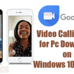 Free Download Google Duo for Pc-Google Duo Video Calling Download on Windows 10,Windows 7/8/8.1/Xp, Mac Os