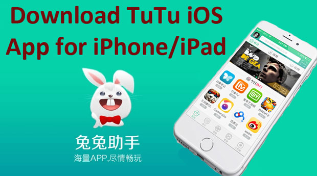Download TUTU App for iOS iphone,ipad,ipod