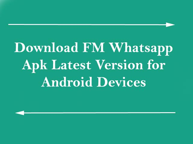 Download fm whatsapp update 2019