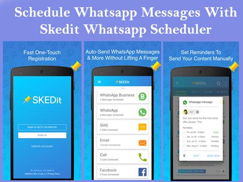 Skedit Whatsapp Scheduler App